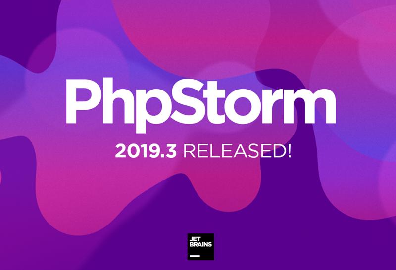 PhpStorm 2019.3.4 for mac 注册激活码 破解版方法特别版下载